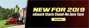 New for 2019: eXmark Staris Stand-On Zero Turn - Click here for more information.
