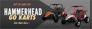 Hammerhead Off-Road Go Karts: Click here to view the models.