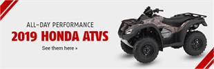 2019 Honda ATVs: Click here to view the models.