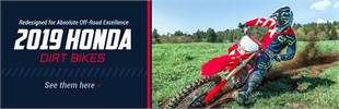 2019 Honda Dirt Bikes: Click here to view the models.