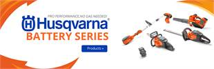 Husqvarna Battery Series: Click here for details.