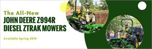The all-new John Deere Z994R Diesel ZTrak mowers will be available spring 2019!