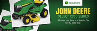 John Deere Select X300 Series: Click here to view the models.