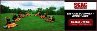 Scag Power Equipment: Click here to view our equipment brochures.