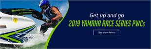 2019 Yamaha Race Series PWCs: Click here to view the models.