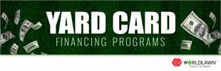 Worldlawn - Yard Card Financing Programs