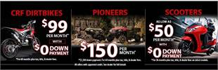 Honda CRF Dirt Bike, Pioneer, and Scooter Offers: Click here for details.