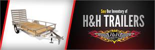 Click here to see our inventory of H&H Trailers!