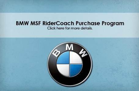 BMW - 2012 BMW MSF RiderCoach Purchase Program