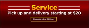 Service: We offer pick up and delivery starting at $20 with diagnosis within 24 hours! Click here to view our list of services.