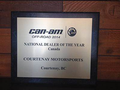 Can-Am Off-Road 2014 National Dealer of the Year Canada. Courtenay Motorsports Courtenay, BC.