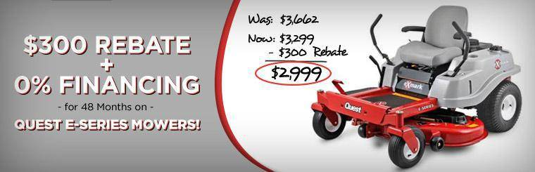 Get a $300 rebate and 0% financing for 48 months on Quest E-series mowers, now only $2,999 after rebate! Click here for details.