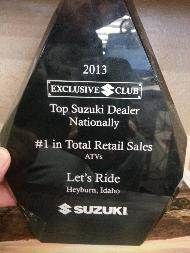 2013 top Suzuki dealer nationally in ATV sales.