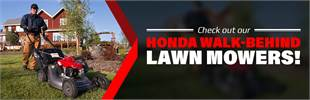 Check out our Honda walk-behind lawn mowers!
