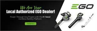 We are your local authorized EGO dealer! Contact us for details.