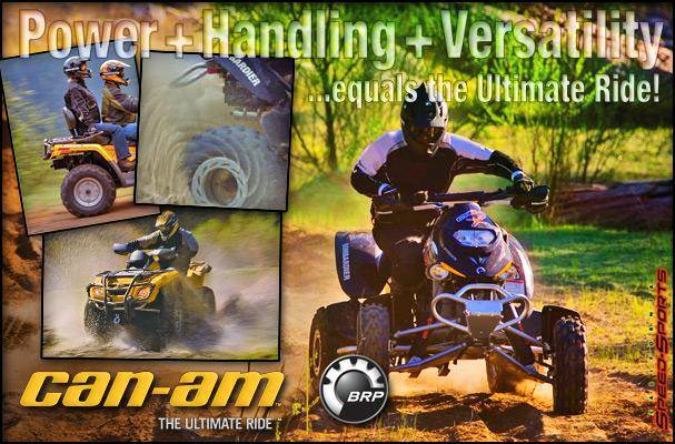 Power, handling, and versatility equals the ultimate ride! Can-am