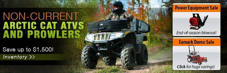 Save up to $1,500 on non-current Arctic Cat ATVs and Prowlers! Click here to check out the inventory.