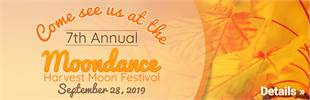 7th Annual Moondance Harvest Moon festival on September 28, 2019. Click here now!