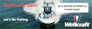 Wellcraft boats on sale. Save up to $25,000 off MSRP on in-stock boats!