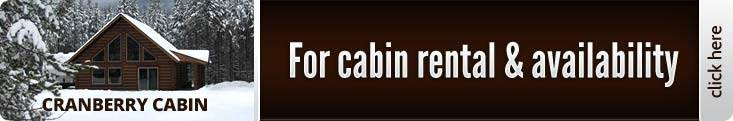 For cabin rental and availability, click here.