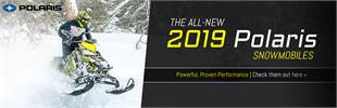 All-New 2019 Polaris Snowmobiles: Click here to view the models.