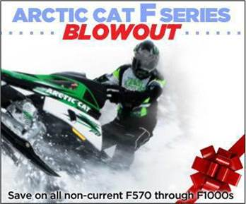 Arctic Cat F Series Blowout: Save on all non-current F570 through F1000s.