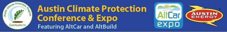 Austin Climate Protection Conference and expo. Featuring AltCar and AltBuild