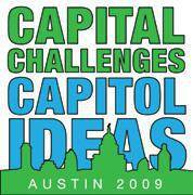 Capital Challenges Capitol Ideas: Austin 2009