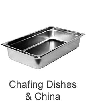 Chafing Dishes-and China
