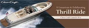 Chris Craft Launch 30: A Luxurious & Exhilarating Thrill Ride