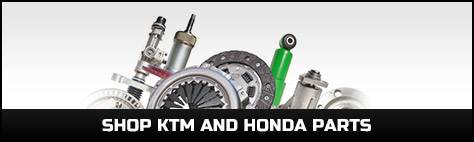 Shop KTM and Honda Parts