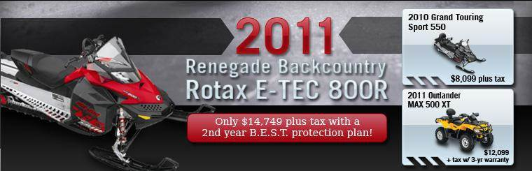 We've got the 2011 Renegade Backcountry Rotax E-TEC 800R for only $14,749 plus tax with a second-year B.E.S.T. protection plan! Click here to check it out.