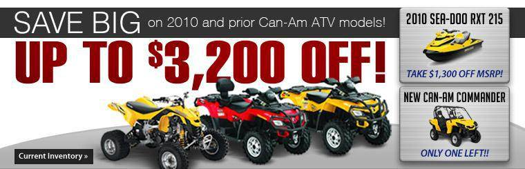 Save up to $3,200 on 2010 and prior Can-Am ATV models! Click here to view our current inventory.