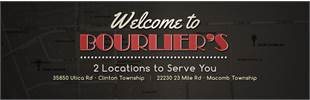 Bourlier's has two locations to serve you! Click here for details.