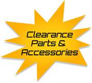 Clearance Parts & Accessories