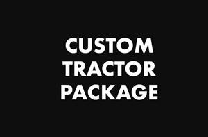 Custom Tractor Package