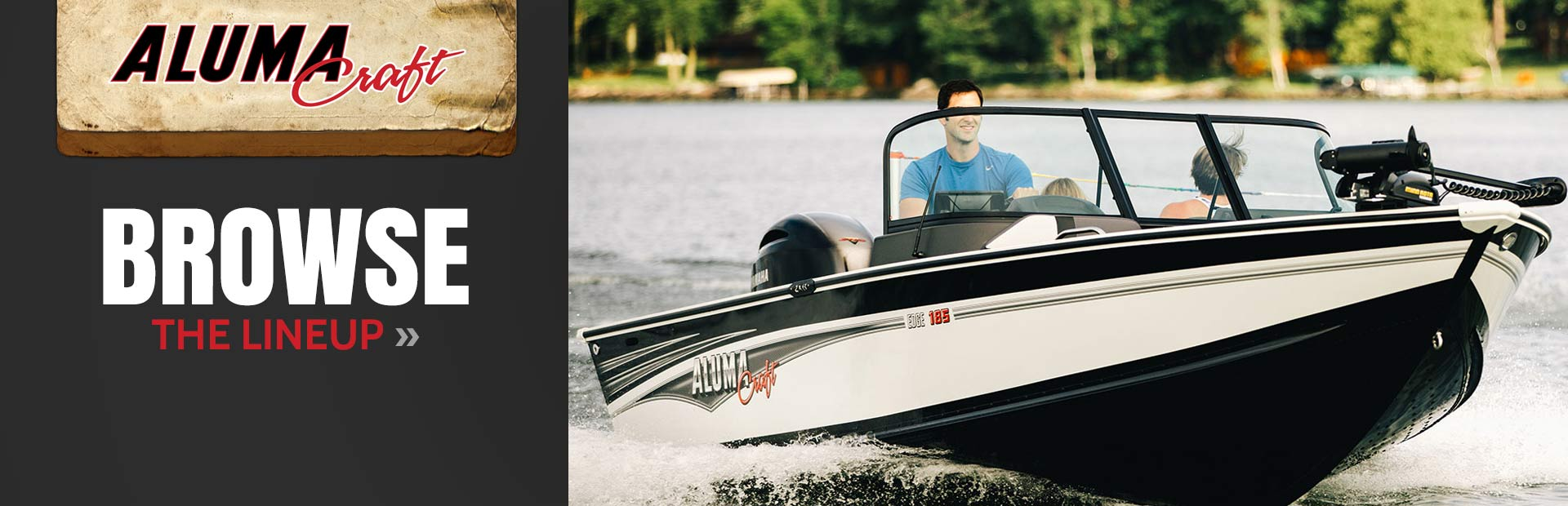 Click here to browse the Alumacraft boat lineup.