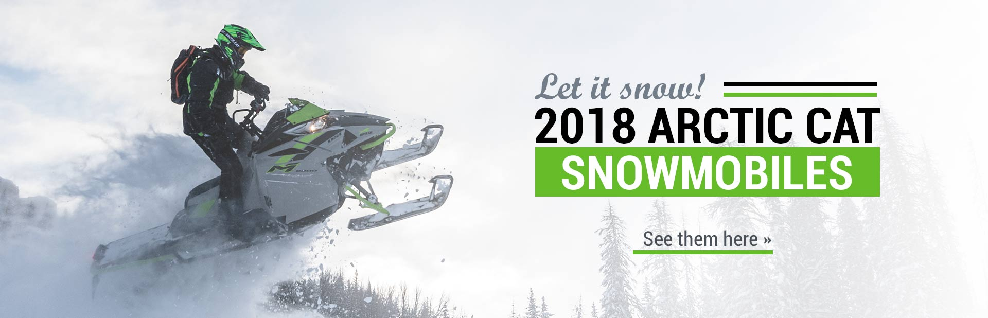 2018 Arctic Cat Snowmobiles: Click here to view the models.