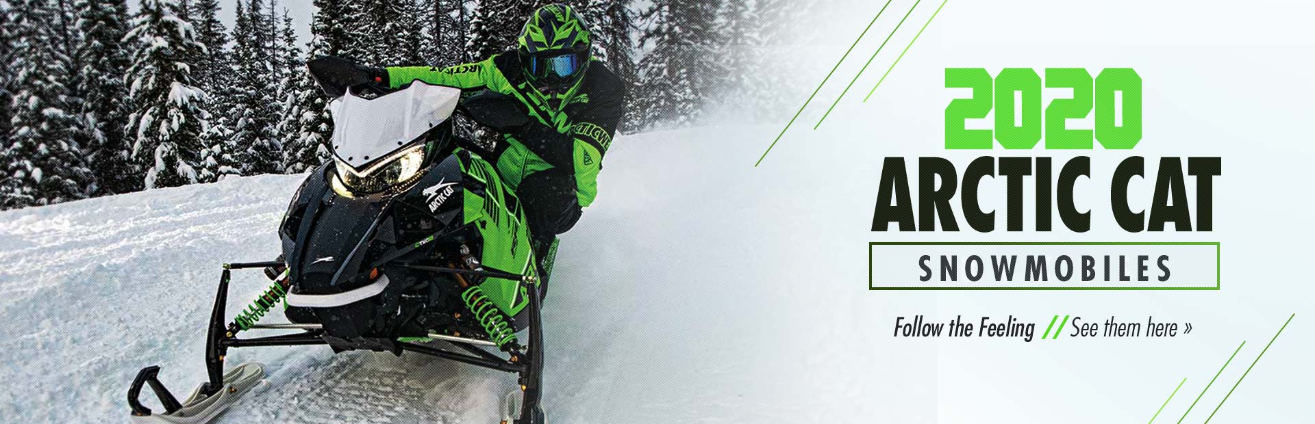 Follow the Feeling. 2020 Arctic Cat Snowmobiles: Click here to view our models.