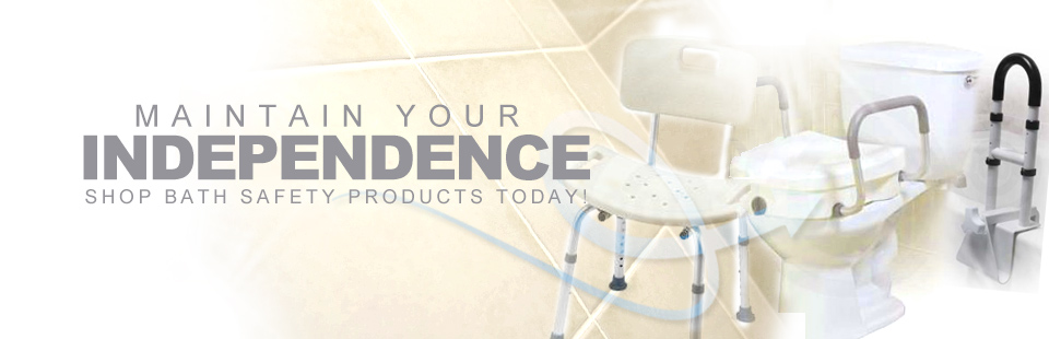 Maintain your independence! Click here to shop bath safety products.