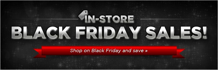 Click here to see our Black Friday Specials.