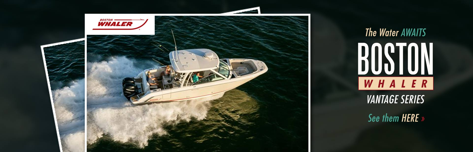 Boston Whaler Vantage Series: Click here to view the lineup.