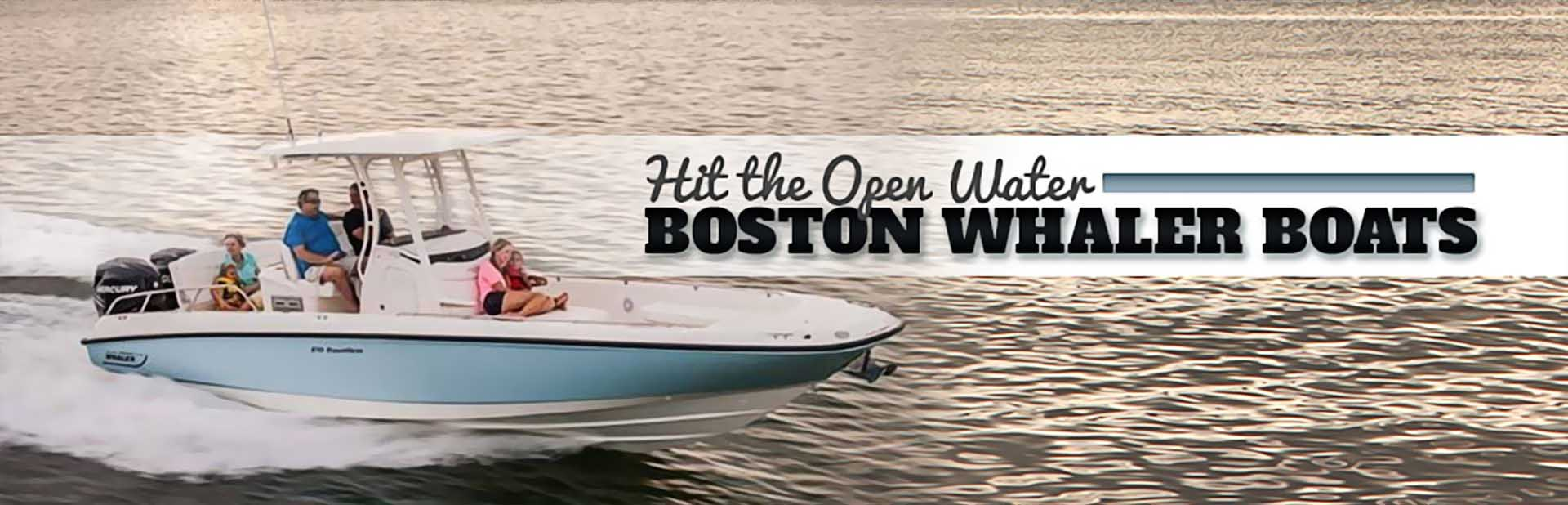 Boston Whaler Boats: Click here to view the lineup.