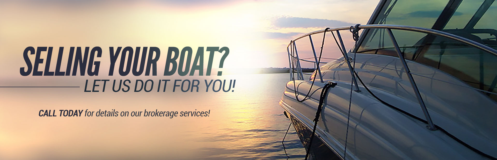 Call today for details on our brokerage services!