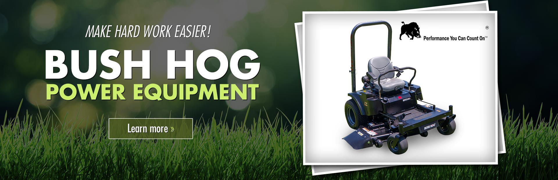 Bush Hog Power Equipment: Click here to view the models.