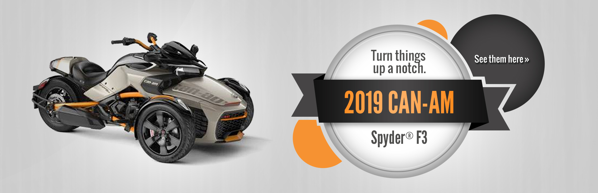 2019 Can-Am Spyder® F3: Click here to view the models.