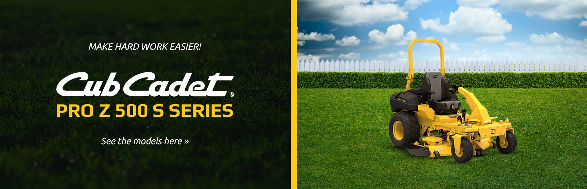 Cub Cadet Pro Z 500 S Series: Click here to view the models.