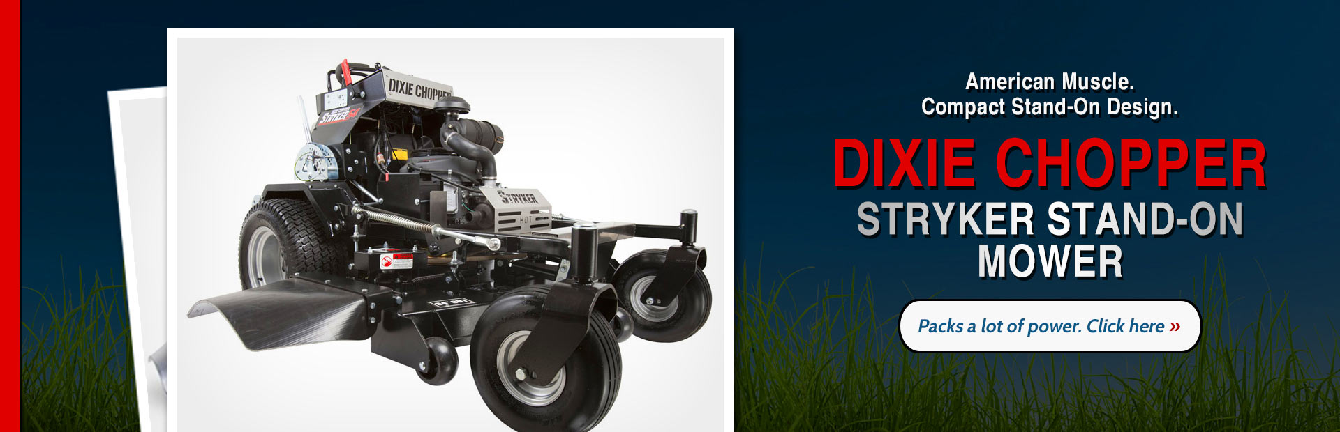 Dixie Chopper Stryker Stand-On Mower: Click here for details.