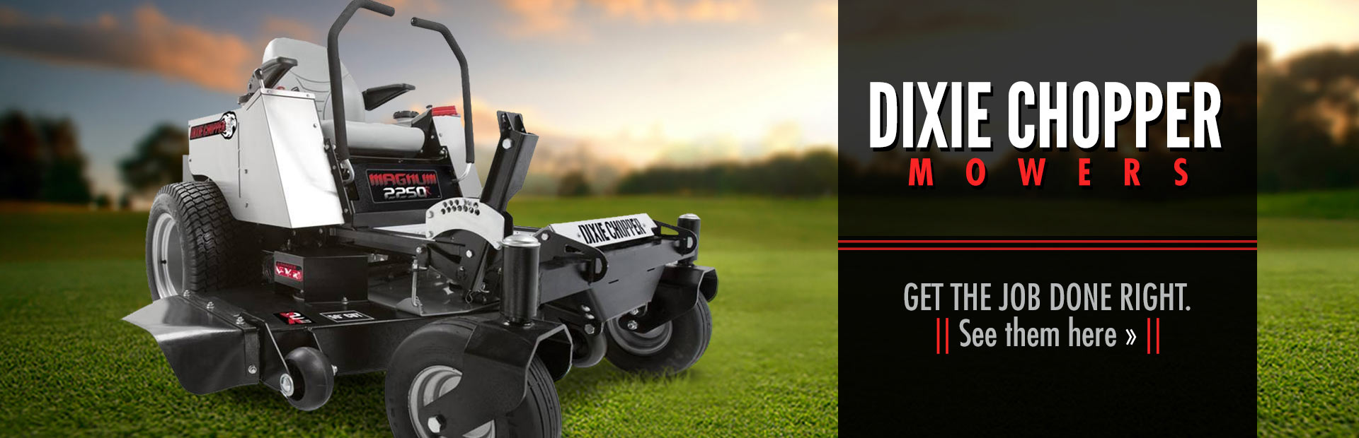 Dixie Chopper Mowers: See them here!
