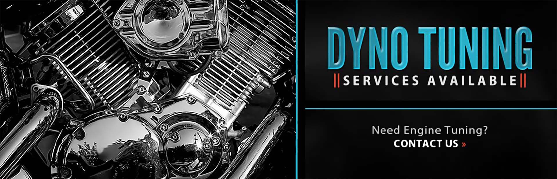 Dyno Tuning Services Available: Contact us for details.